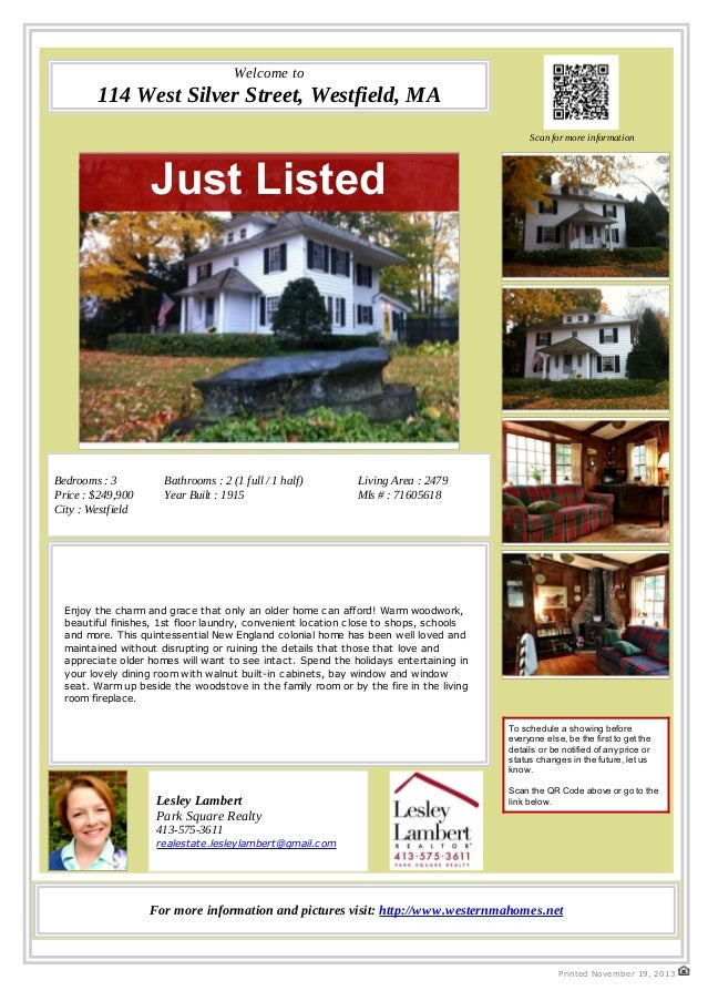 Welcome to  114 West Silver Street, Westfield, MA Scan for more information  Just Listed  Bedrooms : 3 Price : $249,900 Ci...
