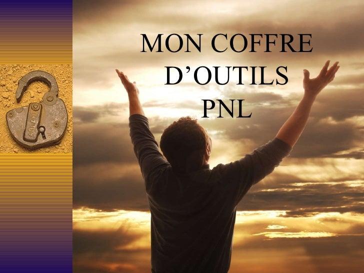 MON COFFRE D'OUTILS PNL
