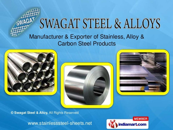 Manufacturer & Exporter of Stainless, Alloy &                     Carbon Steel Products© Swagat Steel & Alloy, All Rights ...