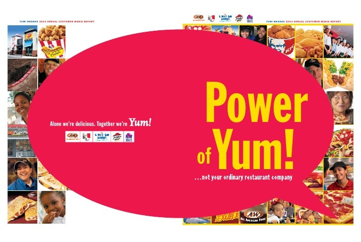 YUM! BRANDS 2003 ANNUAL CUSTOMER MANIA REPORT      Power of Yum!