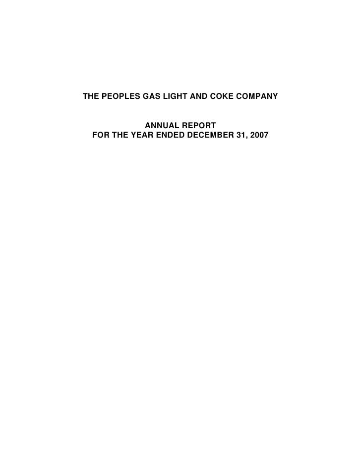 THE PEOPLES GAS LIGHT AND COKE COMPANY               ANNUAL REPORT  FOR THE YEAR ENDED DECEMBER 31, 2007