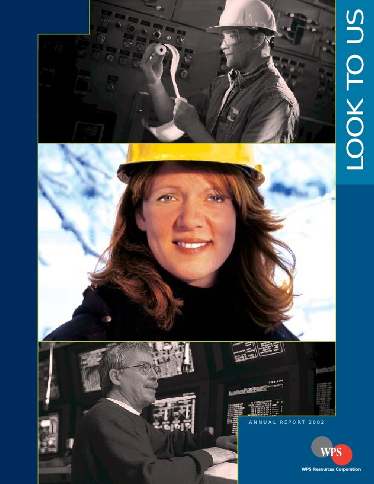 LOOK TO US  ANNUAL REPORT 2002                 WPS Resources Corporation