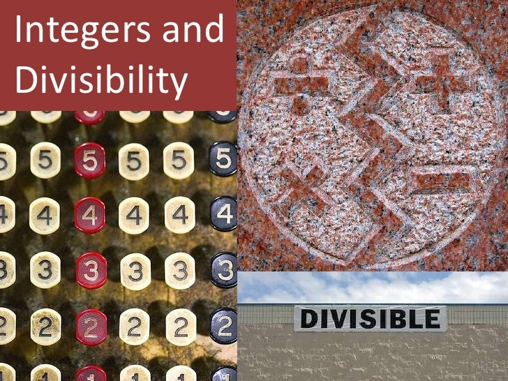 Integers andDivisibility