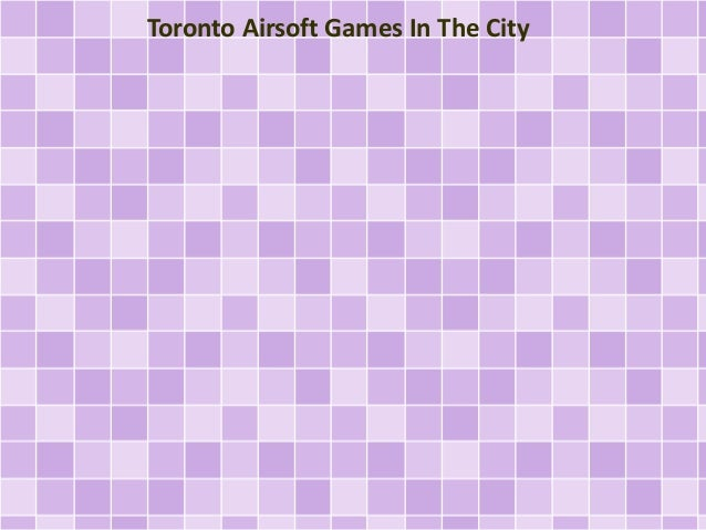 Toronto Airsoft Games In The City