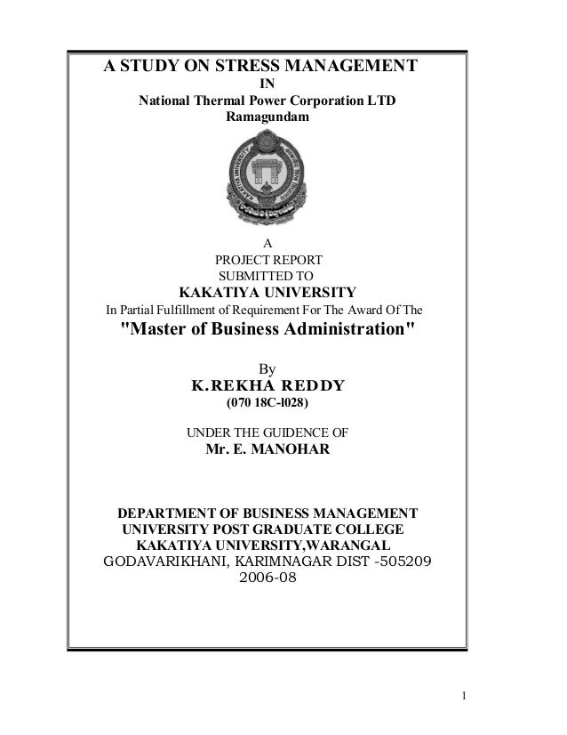 A STUDY ON STRESS MANAGEMENT                        IN      National Thermal Power Corporation LTD                   Ramag...