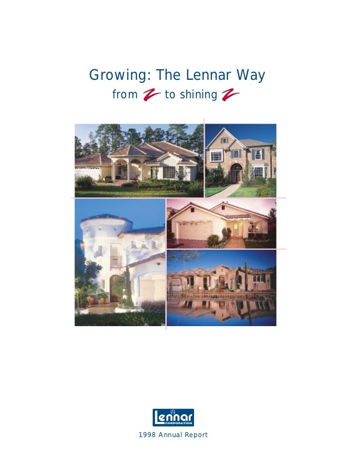Growing: The Lennar Way    from         to shining               1998 Annual Report