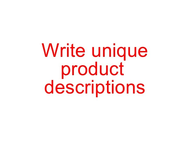 Write unique product  descriptions