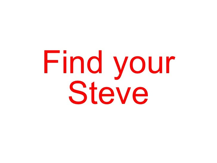 Find your Steve