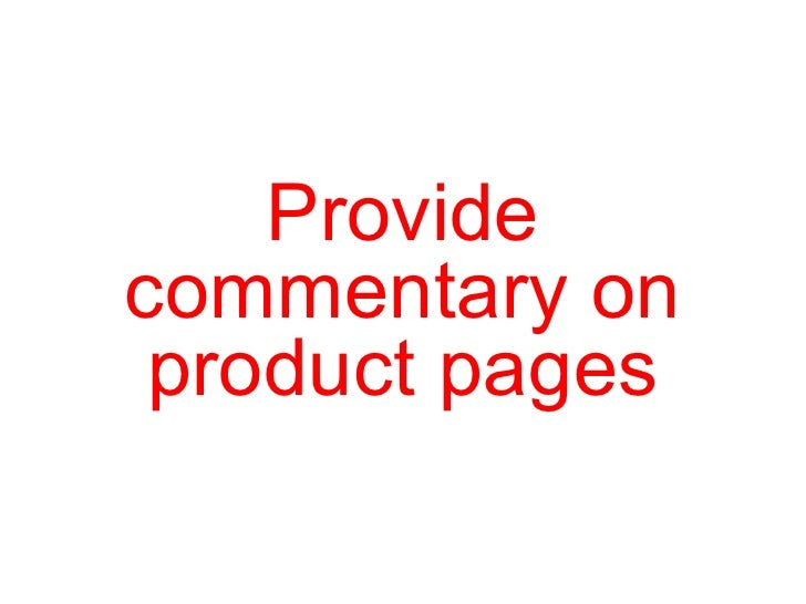 Provide commentary on product pages
