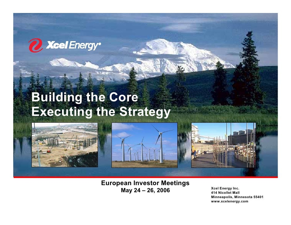 Building the Core Executing the Strategy                European Investor Meetings                                        ...
