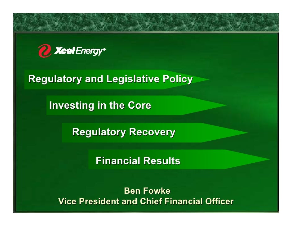 Regulatory and Legislative Policy      Investing in the Core           Regulatory Recovery                Financial Result...