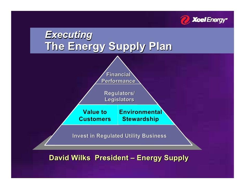 Executing The Energy Supply Plan                    Financial                  Performance                    Regulators/ ...