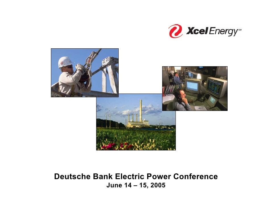 Deutsche Bank Electric Power Conference             June 14 – 15, 2005