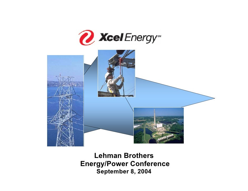 Lehman Brothers Energy/Power Conference     September 8, 2004