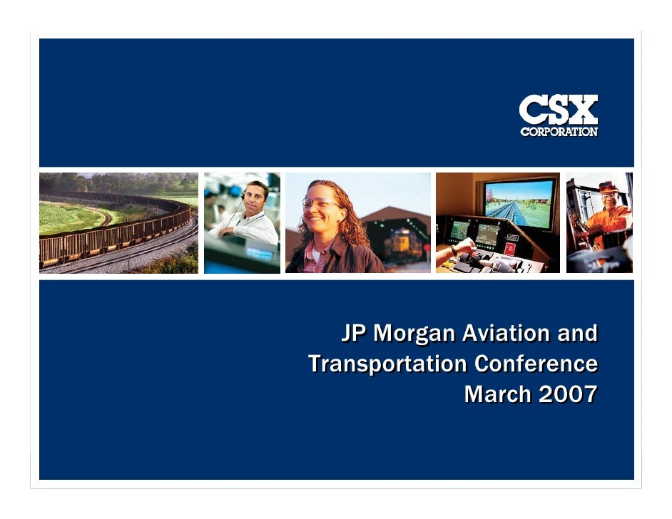 JP Morgan Aviation and Transportation Conference               March 2007                              1                  ...