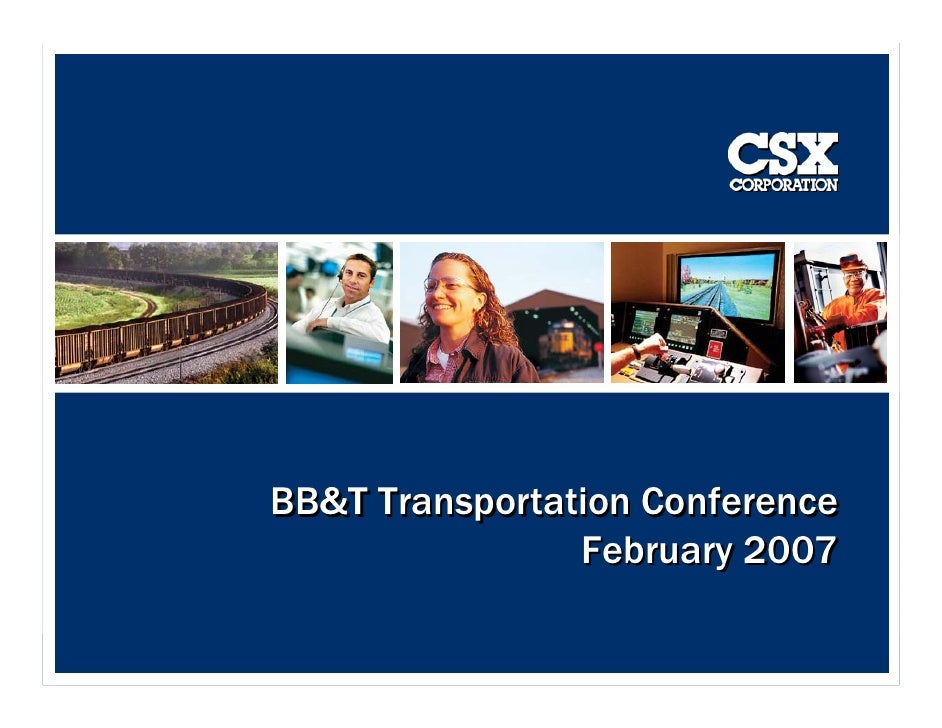 BB&T Transportation Conference                 February 2007                                   1                          ...
