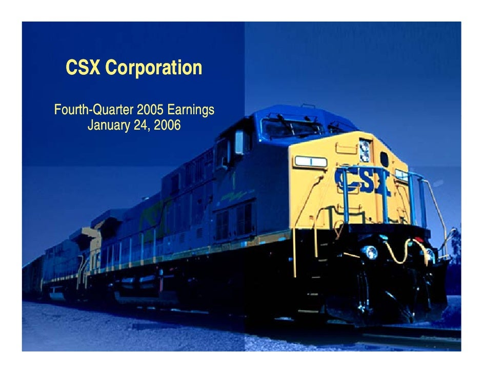 CSX Corporation Fourth-Quarter 2005 Earnings                           g       January 24, 2006