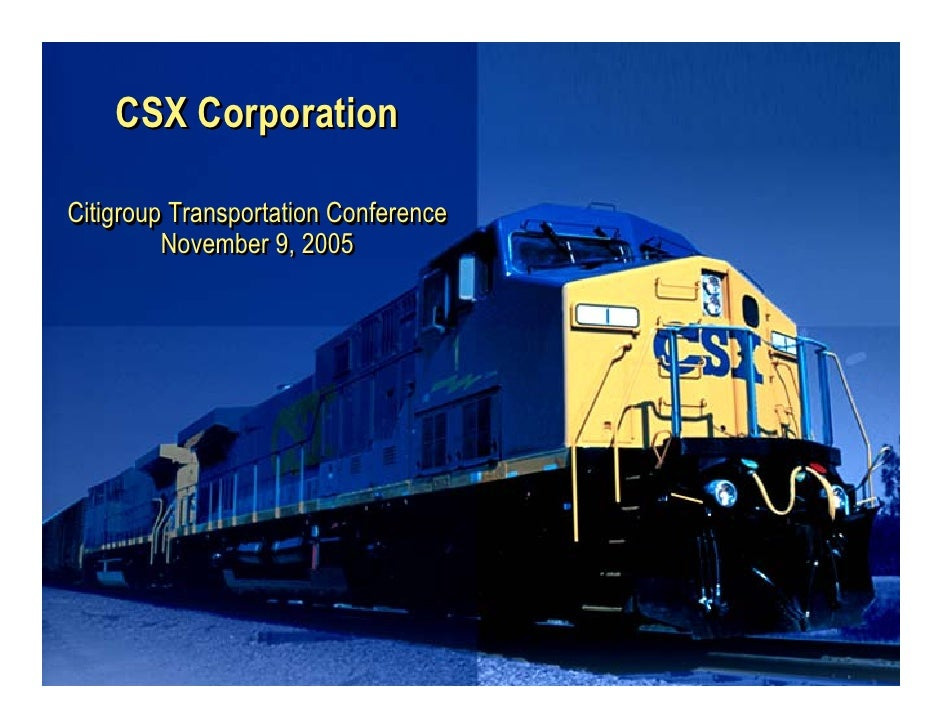CSX Corporation  Citigroup Transportation Conference          November 9, 2005