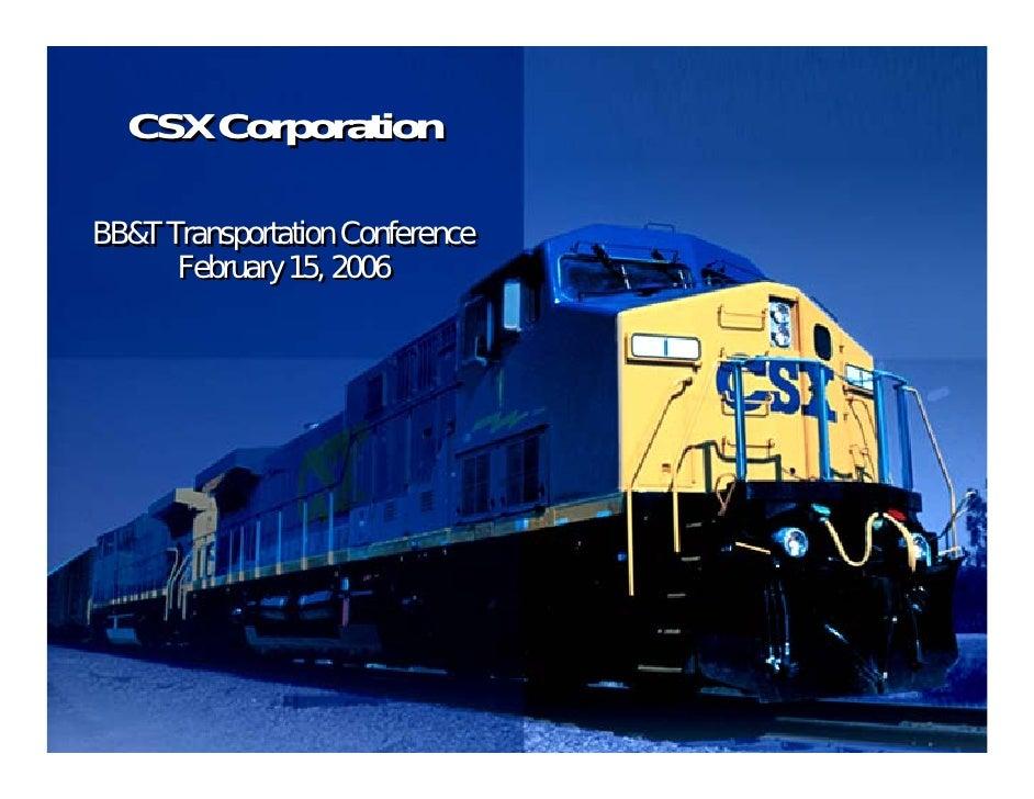 CSX Corporation  BB&T Transportation Conference       February 15, 2006