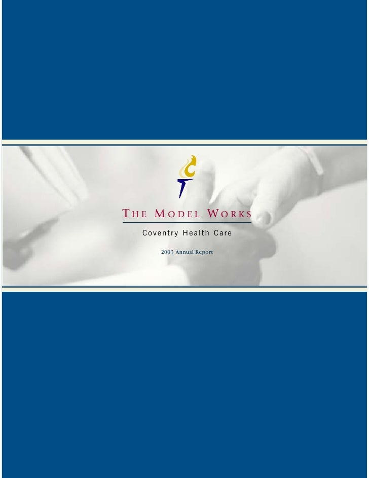 THE MODEL WORKS   Coventry Health Care        2003 Annual Report