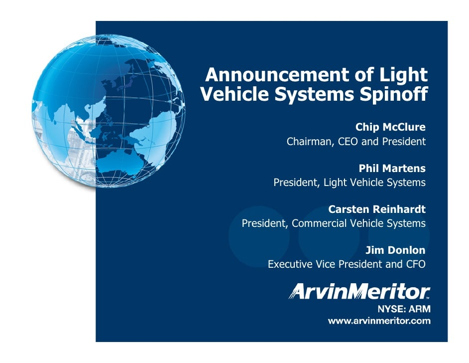 Announcement of Light     Vehicle Systems Spinoff                               Chip McClure                  Chairman, CE...