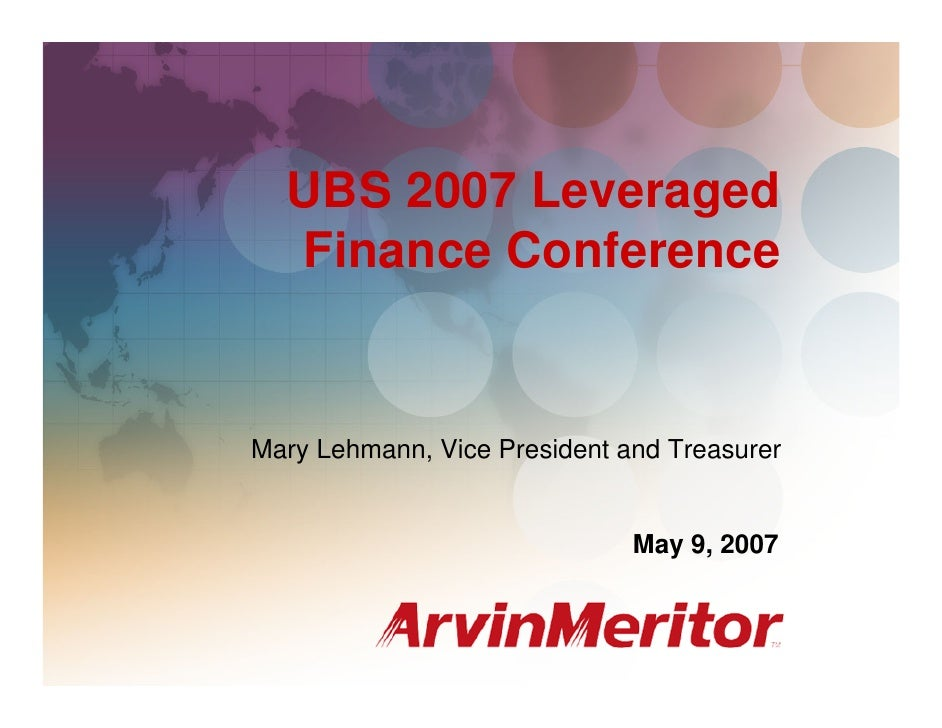 UBS 2007 Leveraged Finance Conference                                                         May 9, 2007       UBS 2007 L...