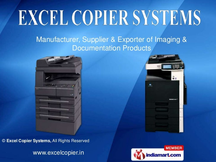 Manufacturer, Supplier & Exporter of Imaging &                          Documentation Products© Excel Copier Systems, All ...