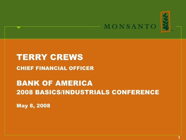 TERRY CREWS CHIEF FINANCIAL OFFICER   BANK OF AMERICA 2008 BASICS/INDUSTRIALS CONFERENCE  May 8, 2008                     ...