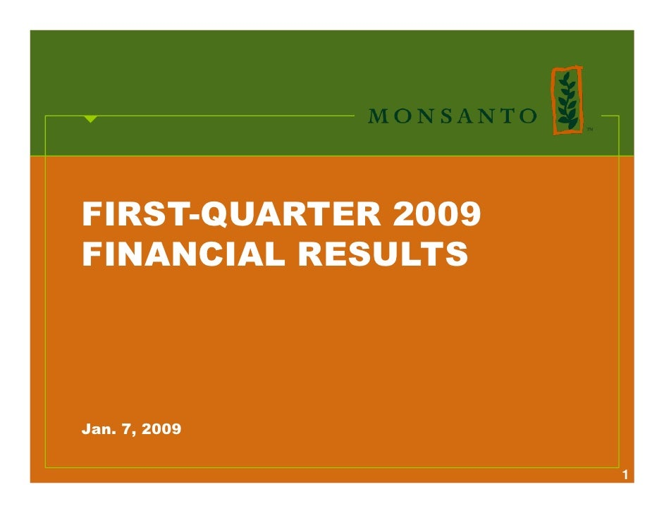 FIRST-QUARTER 2009 FINANCIAL RESULTS     Jan. 7, 2009                       1