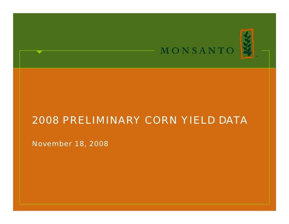 2008 PRELIMINARY CORN YIELD DATA  November 18, 2008