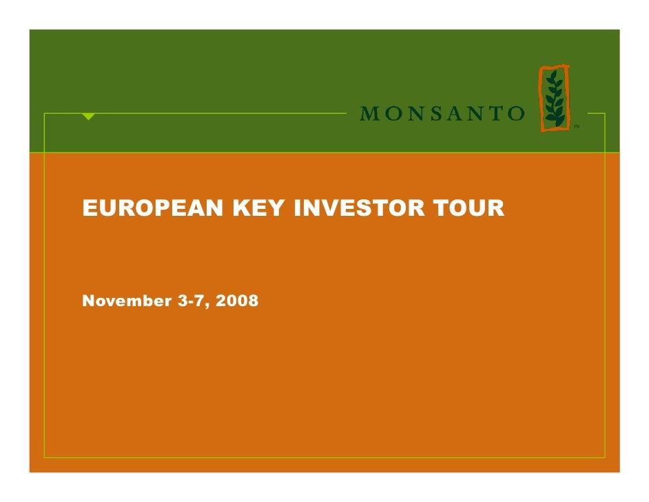 EUROPEAN KEY INVESTOR TOUR   November 3-7, 2008
