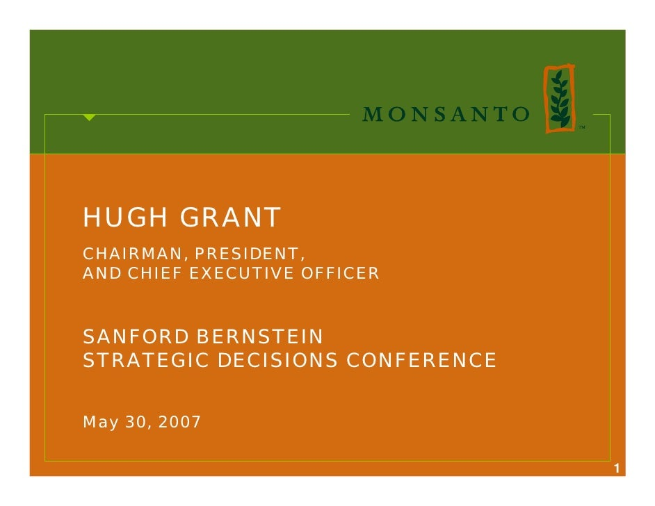 HUGH GRANT CHAIRMAN, PRESIDENT, AND CHIEF EXECUTIVE OFFICER   SANFORD BERNSTEIN STRATEGIC DECISIONS CONFERENCE   May 30, 2...