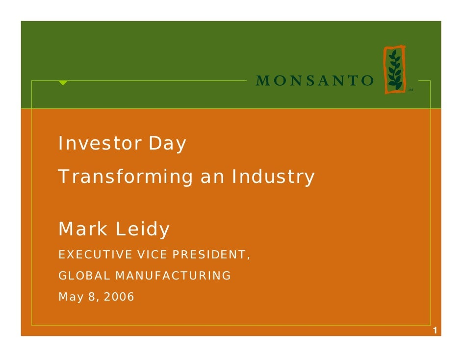 Investor Day Transforming an Industry  Mark Leidy EXECUTIVE VICE PRESIDENT, GLOBAL MANUFACTURING May 8, 2006              ...