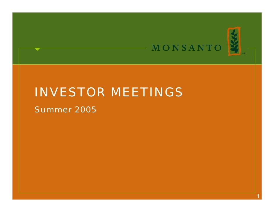 INVESTOR MEETINGS Summer 2005                         1