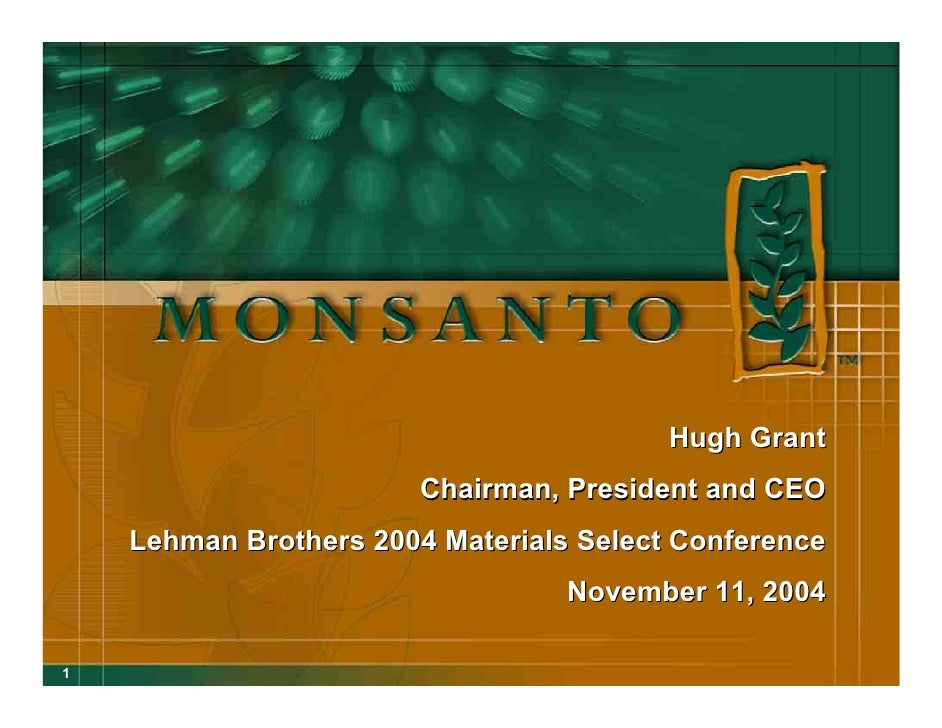 Hugh Grant                         Chairman, President and CEO     Lehman Brothers 2004 Materials Select Conference       ...