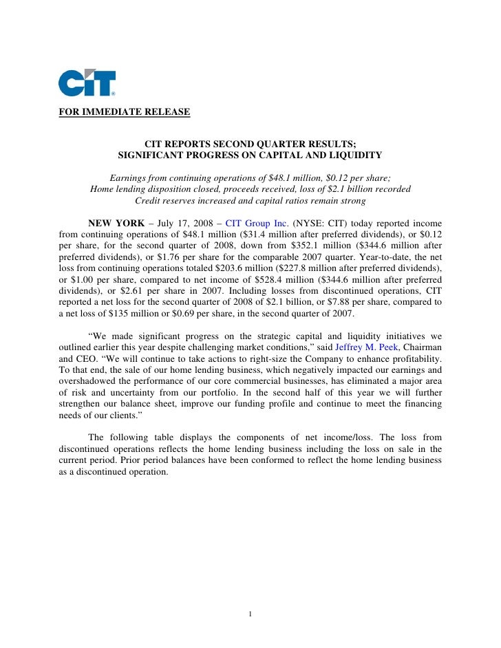 FOR IMMEDIATE RELEASE                       CIT REPORTS SECOND QUARTER RESULTS;                SIGNIFICANT PROGRESS ON CAP...