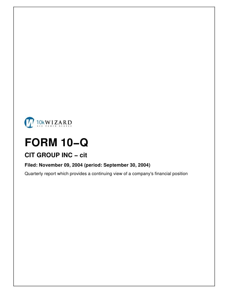 FORM 10−Q CIT GROUP INC − cit Filed: November 09, 2004 (period: September 30, 2004) Quarterly report which provides a cont...