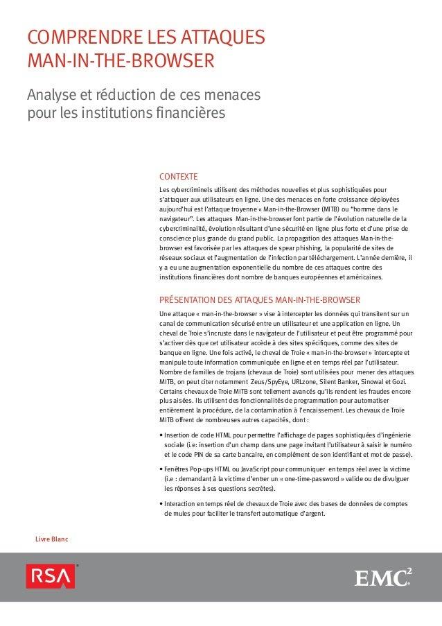comprendre les attaquesMan-in-the-browserAnalyse et réduction de ces menacespour les institutions financièresLivre BlancCo...