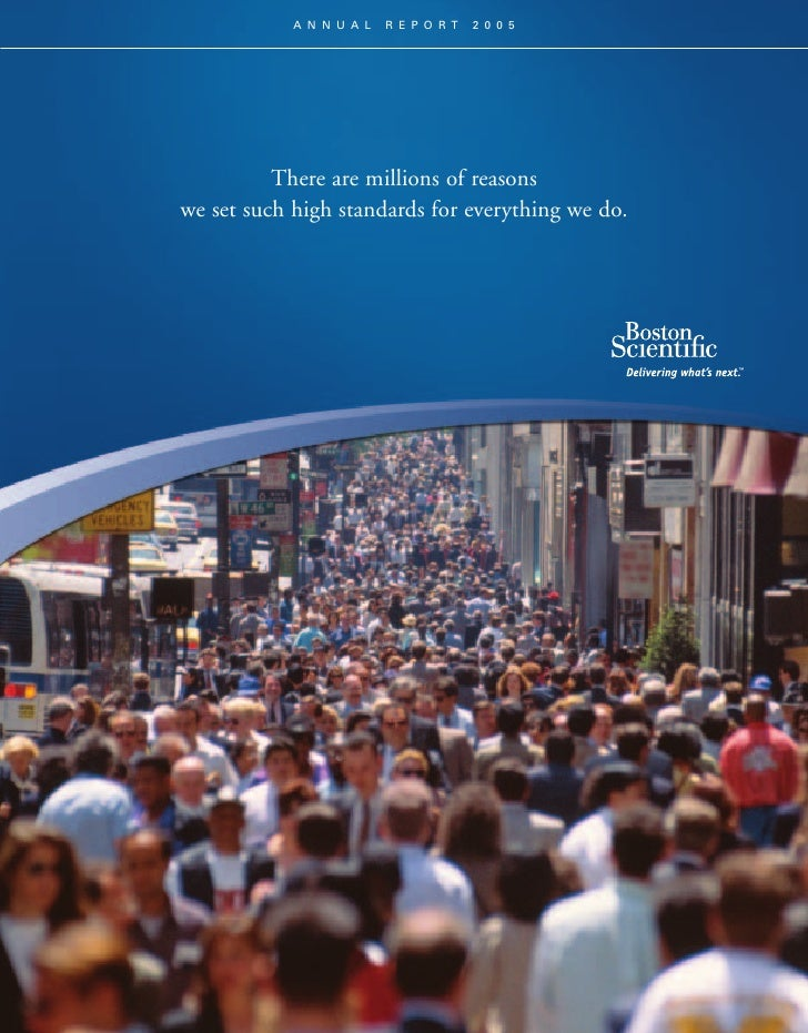 ANNUAL    REPORT   2005               There are millions of reasons we set such high standards for everything we do.