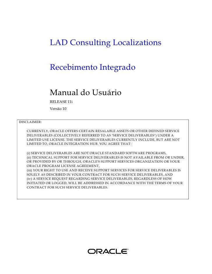 LAD Consulting Localizations                Recebimento Integrado                 Manual do Usuário               RELEASE ...