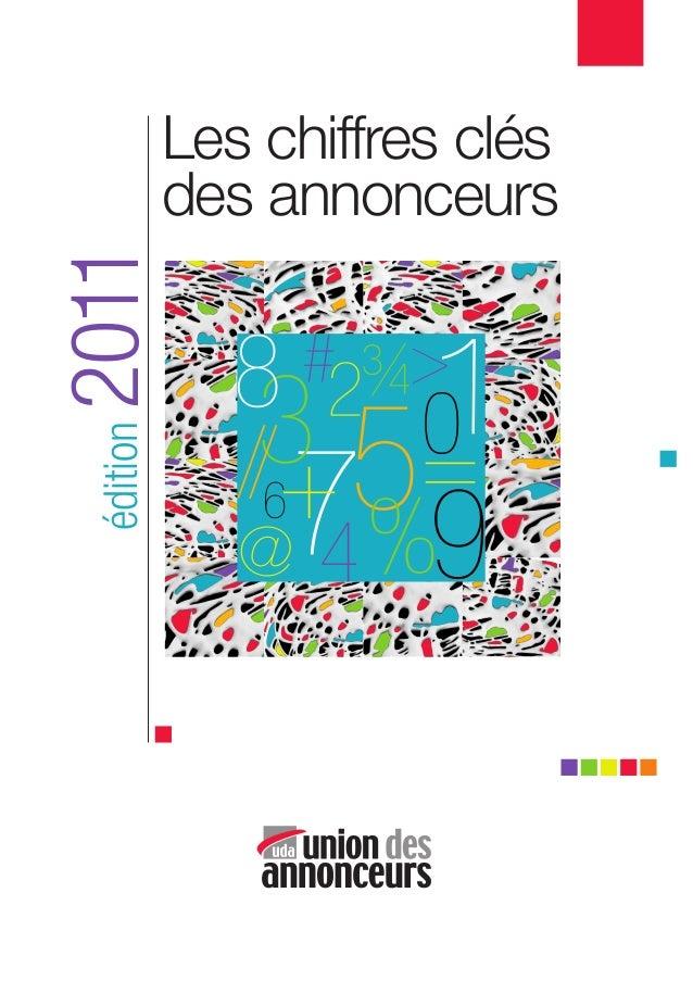 Les chiffres clés           des annonceurs2011 édition