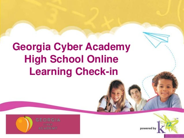 Georgia Cyber Academy  High School Online   Learning Check-in