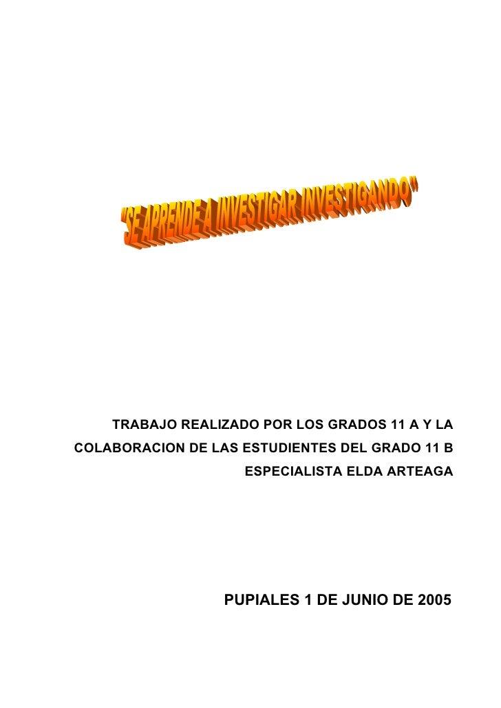 TRABAJO REALIZADO POR LOS GRADOS 11 A Y LA COLABORACION DE LAS ESTUDIENTES DEL GRADO 11 B                     ESPECIALISTA...