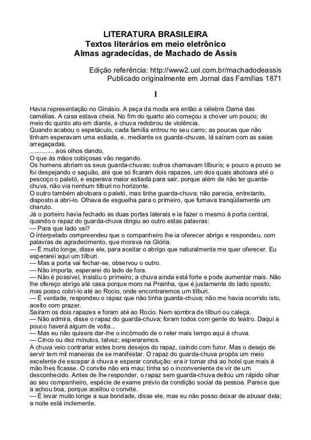 LITERATURA BRASILEIRA                 Textos literários em meio eletrônico               Almas agradecidas, de Machado de ...