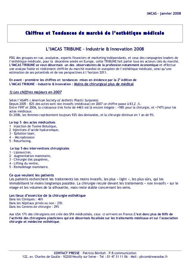 IMCAS – janvier 2008 CONTACT PRESSE – Patricia Bénitah – P.B communication 122, av. Charles de Gaulle – 92200 Neuilly sur ...