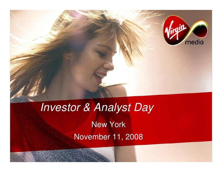 Investor & Analyst Day           New York       November 11, 2008