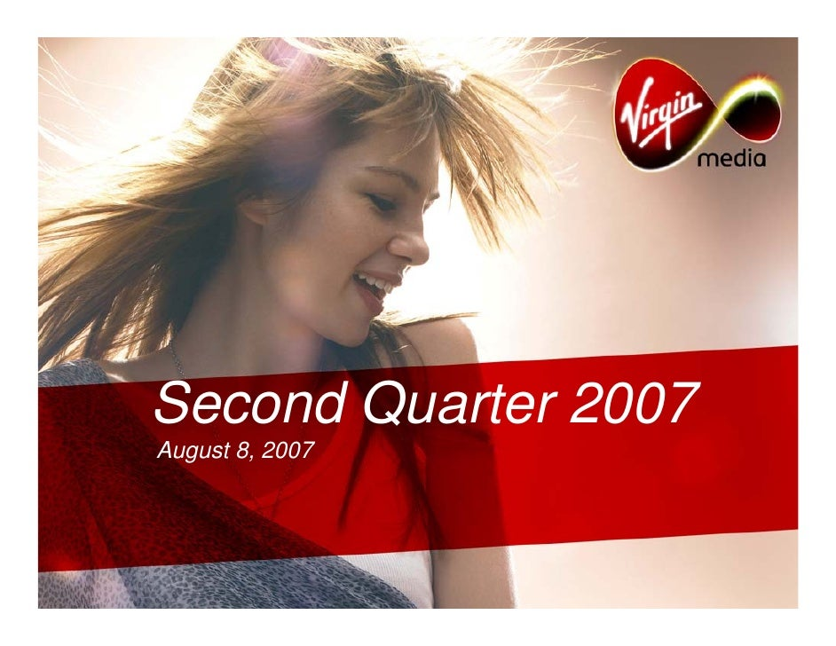 Second Quarter 2007 August 8, 2007