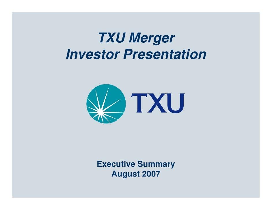TXU Merger Investor Presentation         Executive Summary        August 2007