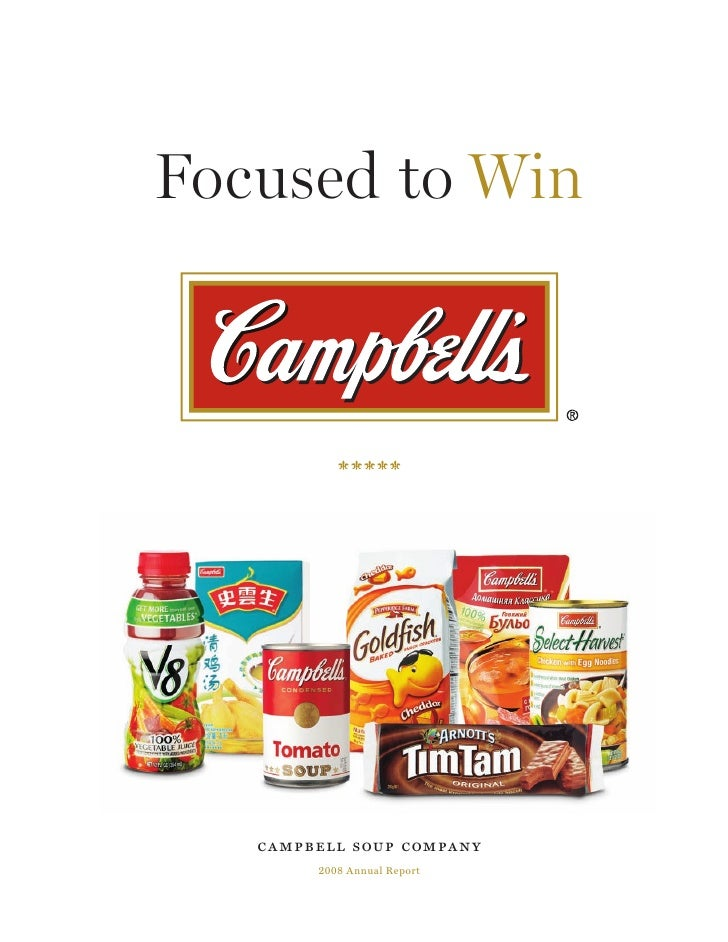 Focused to Win        campbell soup company         2008 Annual Report
