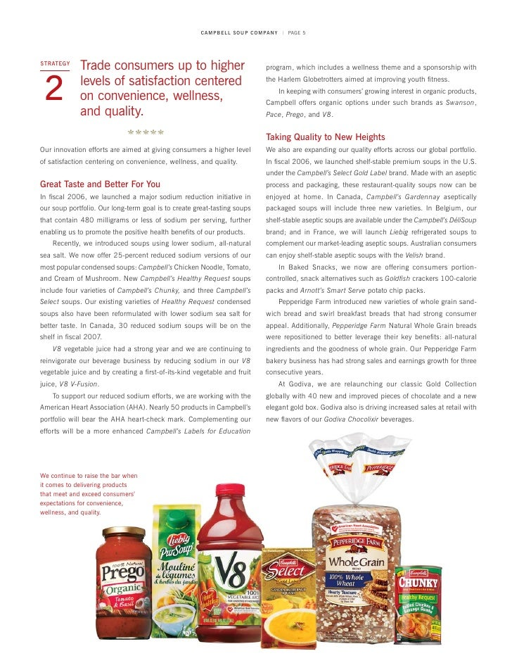 """across the globe campbell soup company marketing essay As for china, after campbell infiltrated the market a few years prior, in 2013 ceo denise morrison was quoted by the global entrepreneur as saying, """"the chinese market consumes roughly 300 billion servings of soup a year, compared with only 14 billion servings in the us""""8 when entering the chinese market, campbell determined that if the company could capture at least 3 percent of the at-home consumption, the size of the business would equal that of the us."""